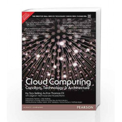 Cloud Computing: Concepts, Technology & Architecture, 1e by Erl Book-9789332535923