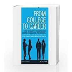 From College to Career: Indian Subcontinent Edition, 1e by Mahadevan Ramesh Book-9789332536814