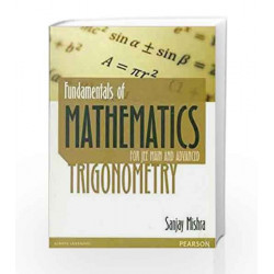 Fundamentals of Mathematics - Trigonometry: For JEE Main and Advanced, 1e by BRANDON ROYAL Book-9789332537835