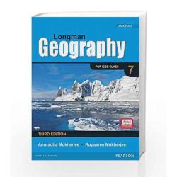 Longman Geography Coursebook (3E) for ICSE Class 7 by Anuradha Mukherjee Book-9789332538276