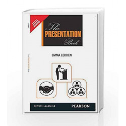 The Presentation Book: How to Create it, Shape it and Deliver it! by PREM & VANDANA Book-9789332541009