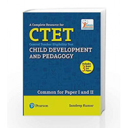 A Complete Resource for CTET: Child Development and Pedagogy by Sandeep Kumar Book-9789332541306
