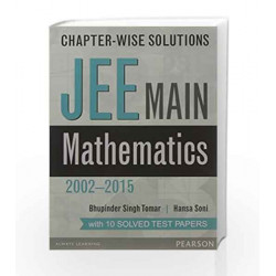 Chapter-wise Solutions: JEE Main Mathema by Tomar/Sony Book-9789332547544