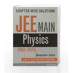 Chapter-wise Solutions: JEE Main Physics by Sudan Book-9789332547551