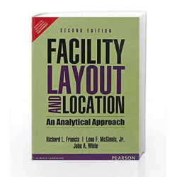 Facility Layout and Location: An Analyti by Francis Book-9789332551787