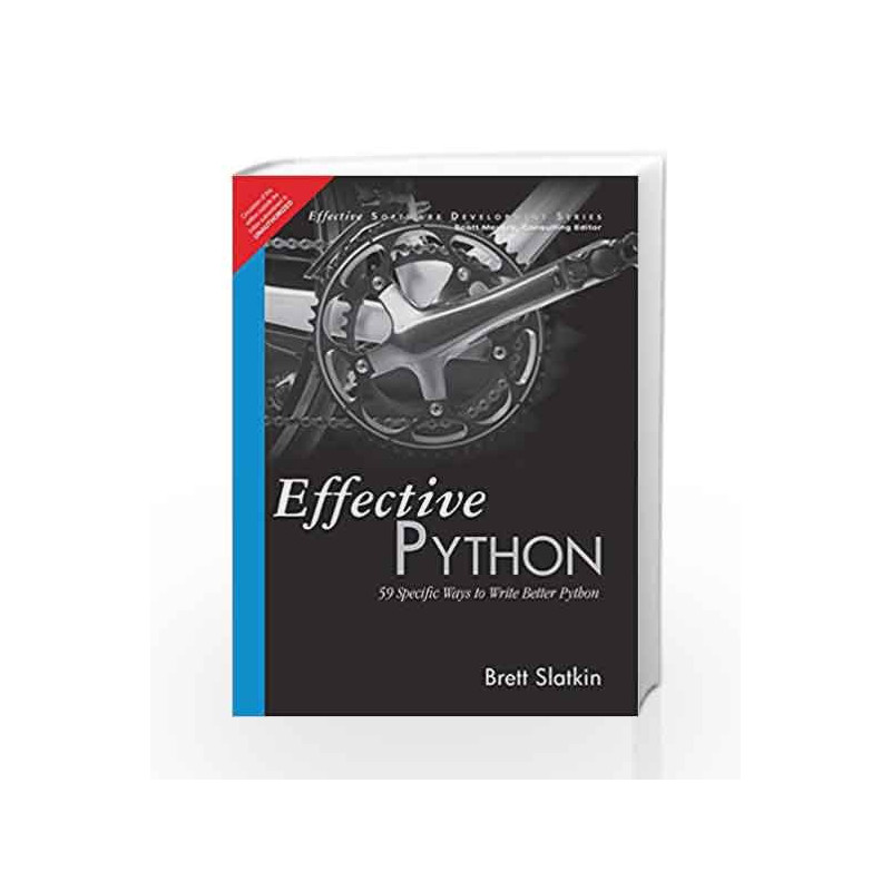 Effective Python 1 59 Specific Ways To Write Better Python By