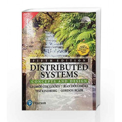 Dictributed systems : concepts and design (5TH ED) by COULOURIS Book-9789332559738