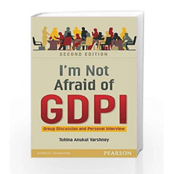 I am not Afraid of GDPI 2e: Group Discussion and Personal Interview by Varshney Book-9789332560161