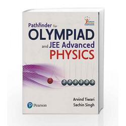 Pathfinder for Olympiad & JEE:Physics by Tiwari/Singh/Jangid Book-9789332568716
