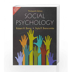 Social Psychology 13e 4 colour by Robert A. Baron / Nyla R. Branscombe Book-9789332569911