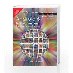Andriod 6 for Programmers: An App-Driven: An App-Driven Approach by Deitel/Deitel/Wald Book-9789332570801