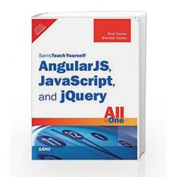 Sams Teach Yourself-AngularJS,Java Scrip by Dayley/Dayley Book-9789332570917