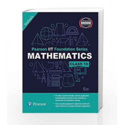 Pearson IIT Foundation Maths Class 10 by Trishna\'s Book-9789332578975