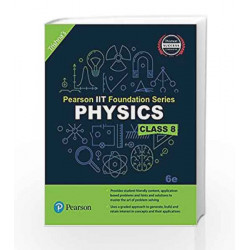 Pearson IIT Foundation Physics Class 8 by Trishna\'s Book-9789332579026