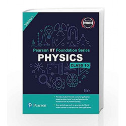 Pearson IIT Foundation Physics Class 10 by Trishna\'s Book-9789332579033