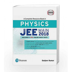 A Complete Resource Book for JEE Main 2018: Physics by Sanjeev Kumar Book-9789332586406
