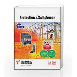 Protection & Switchgear for Anna University Sem VII(EEE)Course 2013 by M. V. Bakshi U. A. Bakshi Book-9789333211284