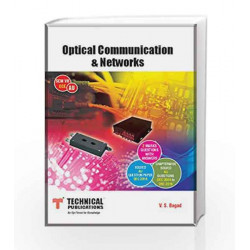 Optical Communication & Networks For Anna University Sem VII (ECE)Course 2013 by Bagad V S Book-9789333211468