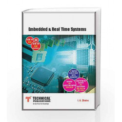 Embedded and Real Time Systems for AU (SEM-VII ECE SEM-VII CSE ELECTIVE-III Course-2013) by I. A. Dhotre Book-9789333215695