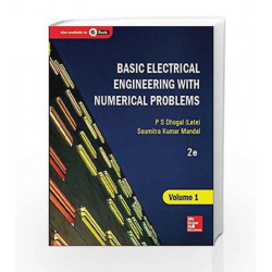 Basic Electrical Engineering with Numerical Problems - Vol. 1 by P.S. Dhogal Book-9789339213138
