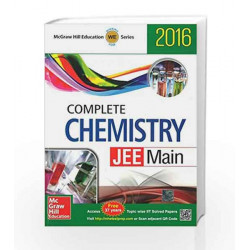 Complete Chemistry: JEE Main - 2016 (Old Edition) by McGraw Hill Education Book-9789339220310