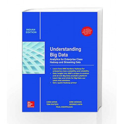 Understanding Big Data: Analytics for Enterprise Class Hadoop and Streaming Data by Paul Zikopoulos Book-9789339221270