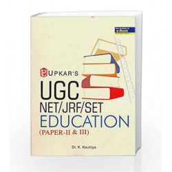 UGC-NET/JRF/SET Education (Paper II & III) by K. Kautilya Book-9789350134023