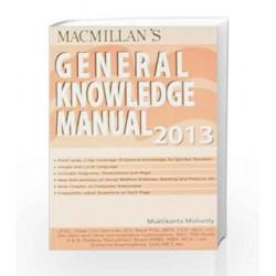 General Knowledge Manual 2013 by Muktikanta Mohanty Book-9789350593073