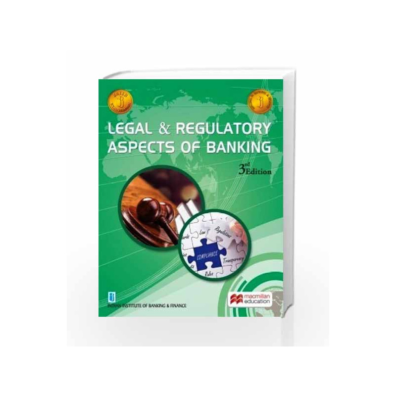 Legal and Regulatory Aspects of Banking by IIBF Book-9789350597286