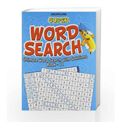 Super Word Search Part - 11 by Dreamland Publications Book-9789350890653