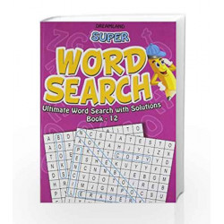 Super Word Search Part - 12 by Dreamland Publications Book-9789350890660