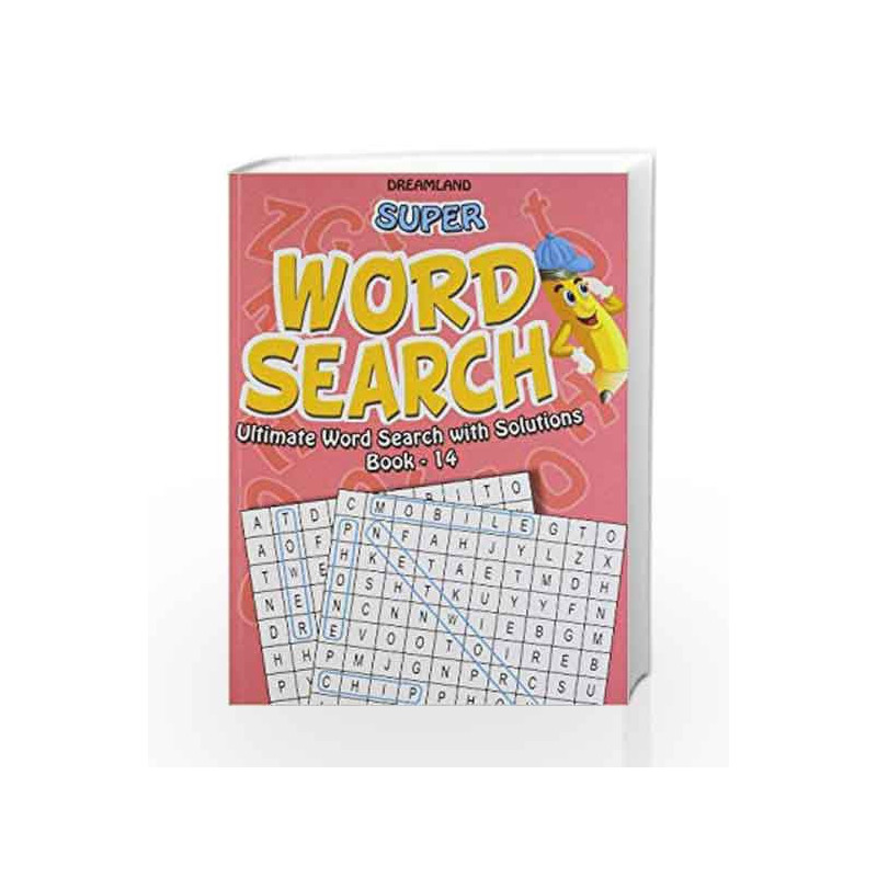 Super Word Search Part - 14 by Dreamland Publications Book-9789350890684