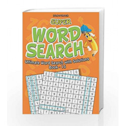 Super Word Search Part - 15 by Dreamland Publications Book-9789350890691