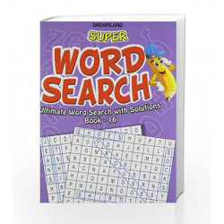 Super Word Search Part - 16 by Dreamland Publications Book-9789350890707