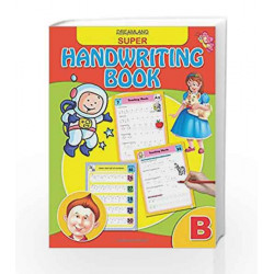 Super Hand Writing Book - Part B by Dreamland Publications Book-9789350892268