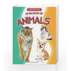 My Big Book of Animals by Dreamland Publications Book-9789350892374