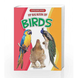 My Big Book of Birds by Dreamland Publications Book-9789350892381