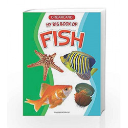 My Big Book of Fishes by Dreamland Publications Book-9789350892398