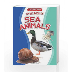 My Big Book of Sea Animals by Dreamland Publications Book-9789350892411