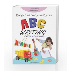 Baby\'s First Pre-School Series: ABC Writing by Dreamland Publications Book-9789350892855