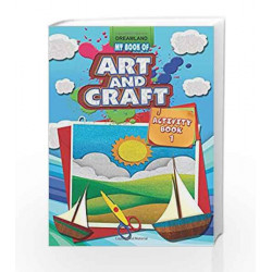 My Book of Art & Craft Part - 1 by Dreamland Publications Book-9789350893944