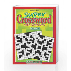 Super Crossword - 2 by Dreamland Publications Book-9789350895054