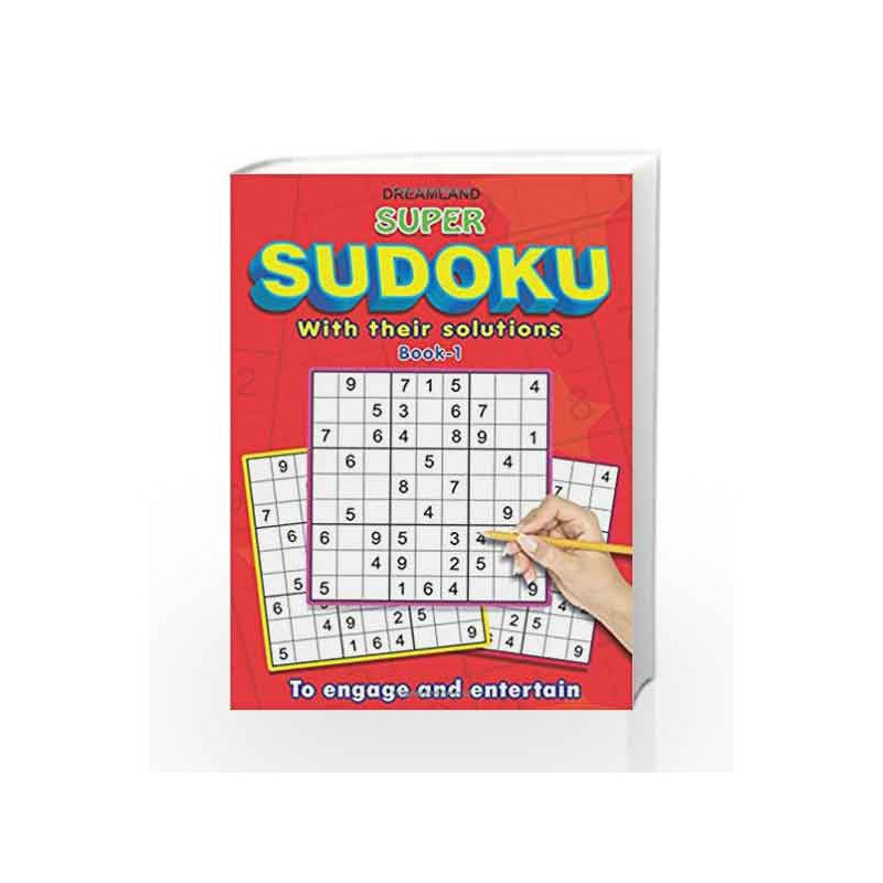Super Sudoku with Solutions Book - 1 by Dreamland Publications Book-9789350895085