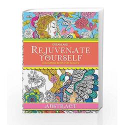 Rejuvenate Yourself Abstract by Dreamland Publications Book-9789350895252