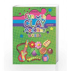 Fun with Clay Modelling Words by Dreamland Publications Book-9789350895597