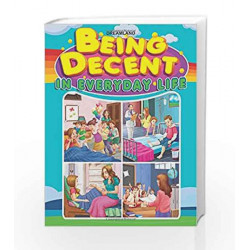 Being Decent in Everyday Life by Dreamland Publications Book-9789350895764