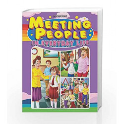 Meeting People in Everyday Life by Dreamland Publications Book-9789350895818