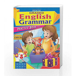 Graded Eng Grammar Practice Book - 1 by Dreamland Publications Book-9789350895870