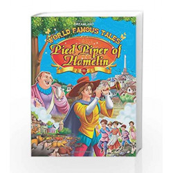 World Famous Tales - Pied Piper Of Hamelin by Dreamland Publications Book-9789350896990