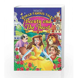 World Famous Tales - Beauty & The Beast by Dreamland Publications Book-9789350897003